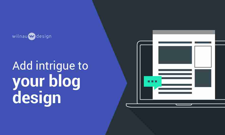 Three Essential Layouts of a Great Blog Design