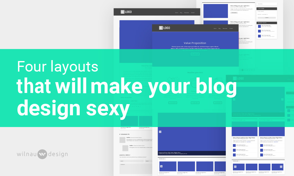 Four Layouts that will Make Your Blog Design Sexy